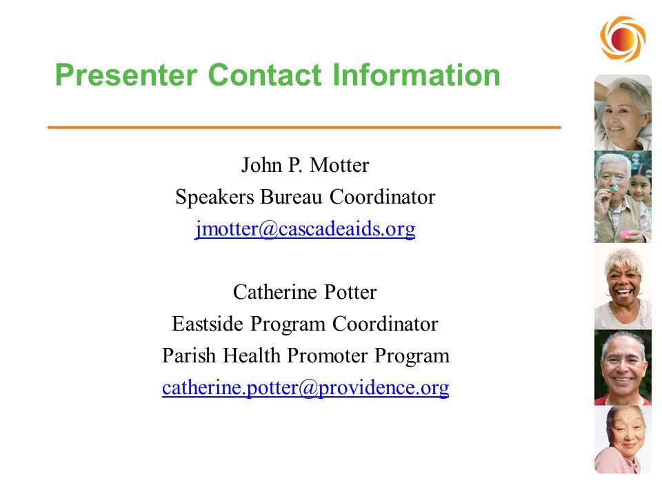 Presenter Contact Information John P.