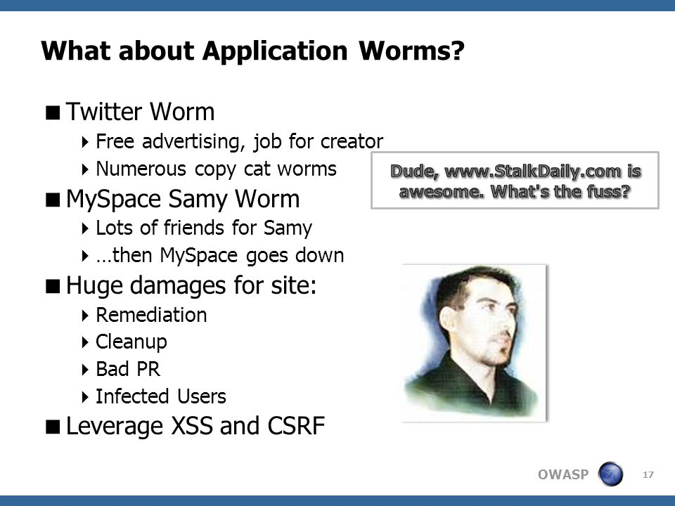 OWASP What about Application Worms.