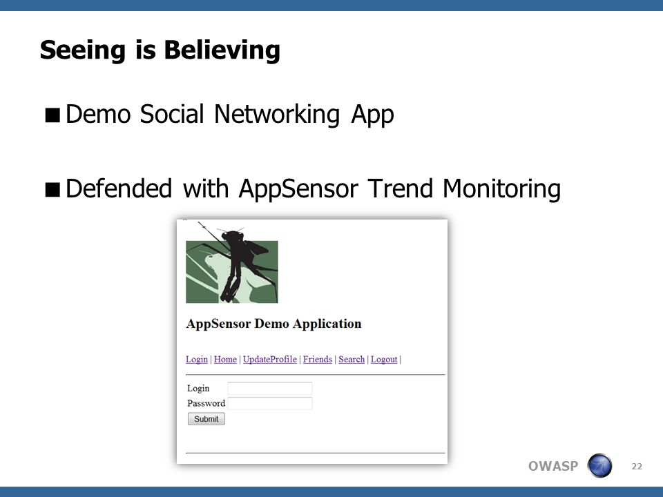 OWASP Seeing is Believing  Demo Social Networking App  Defended with AppSensor Trend Monitoring 22