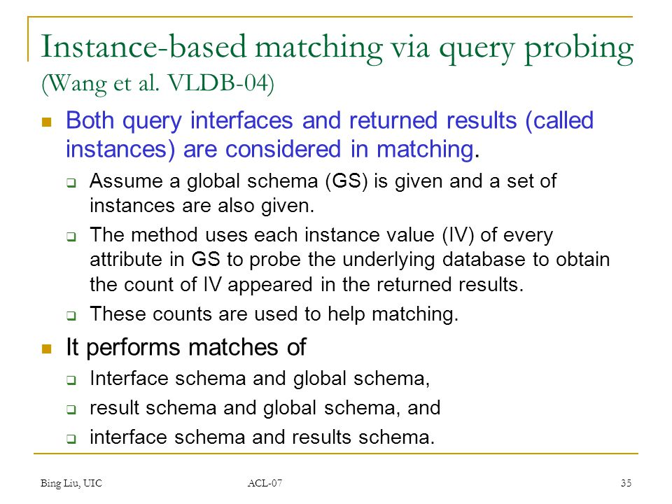 Bing Liu, UIC ACL-07 36 Query Interface and Result Page Title?