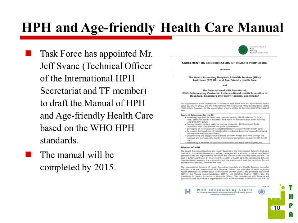 THPATHPA HPH and Age-friendly Health Care Manual Task Force has appointed Mr.