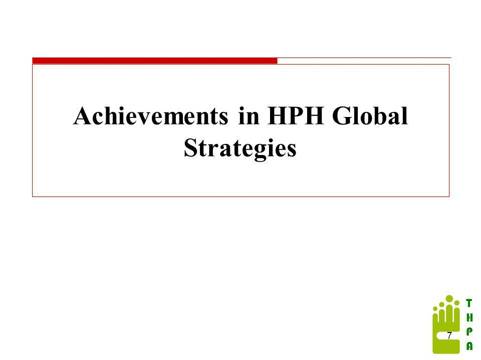 THPATHPA Achievements in HPH Global Strategies 7