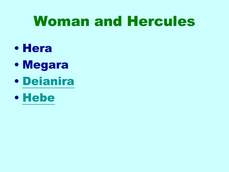 Woman and Hercules Hera Megara Deianira Hebe