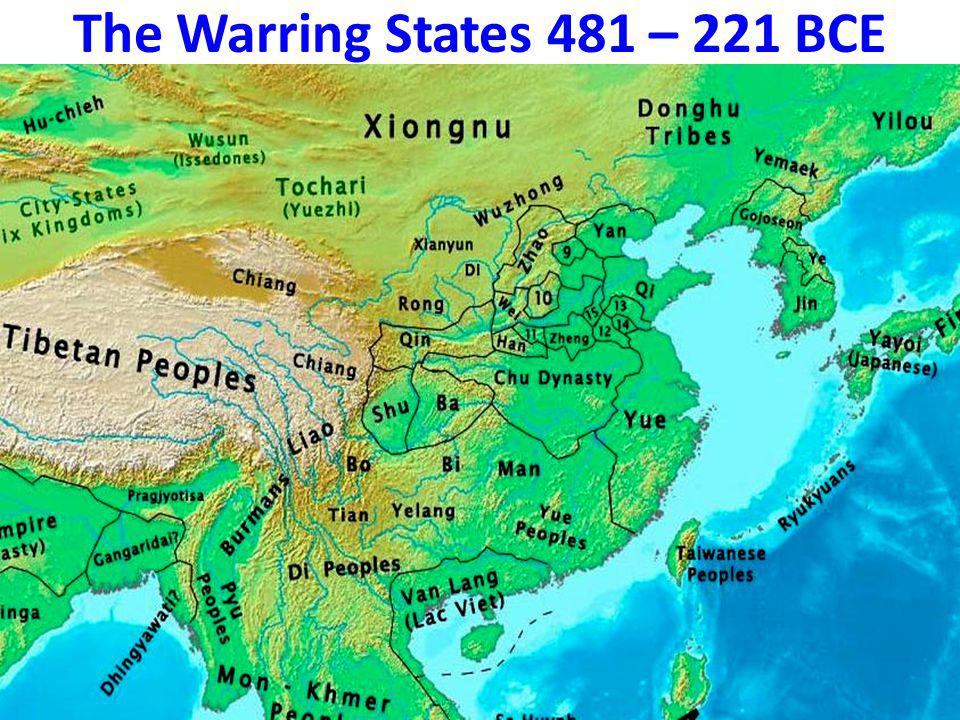 The Warring States Continued… C) The Qin statesman Shang Yang (356-338 BCE) advocated total war and a disregard for the polite policies of battle which Chinese generals had always adhered to.