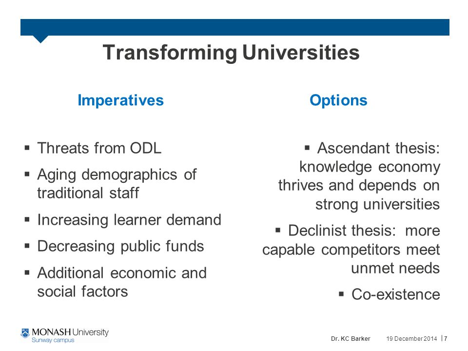 Future Lifelong Learning & Universities On the one hand two realities define the new agenda for higher education in the new economy: lifelong learning and technology Sir John Daniel On the other hand, widespread provision by universities would require a revolution in university education; the signs of such a revolution do not appear in sight EU Study 2001 19 December 20148Dr.