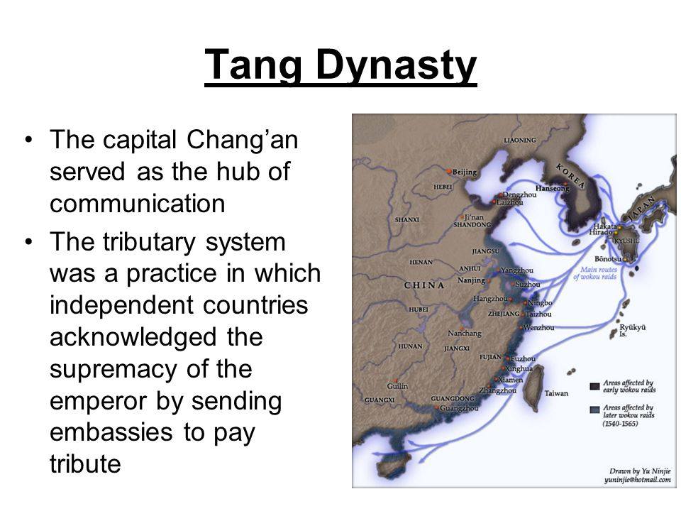 Tang Dynasty The capital Chang'an served as the hub of communication The tributary system was a practice in which independent countries acknowledged t