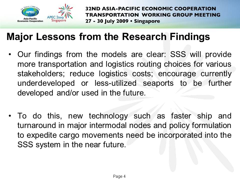 Page 5 Further Study If Funded in the Future by APEC Externalities incorporated – traffic and environmental factors should be considered to reflect externality effects such as congestion and pollution.