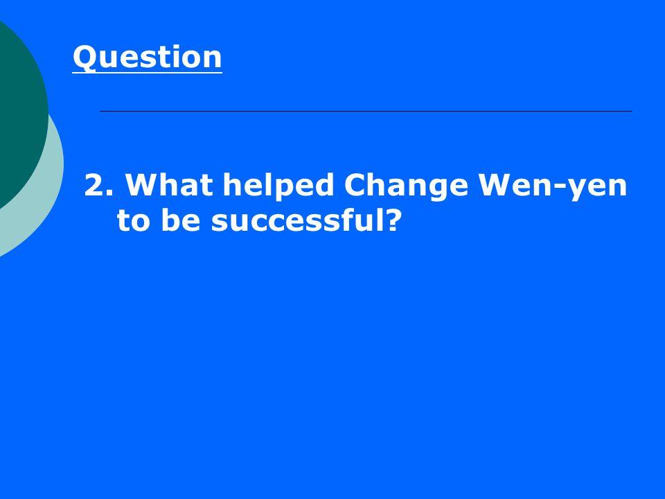 Question 3. What was Change Wen-yen ' s goal to run around the island?