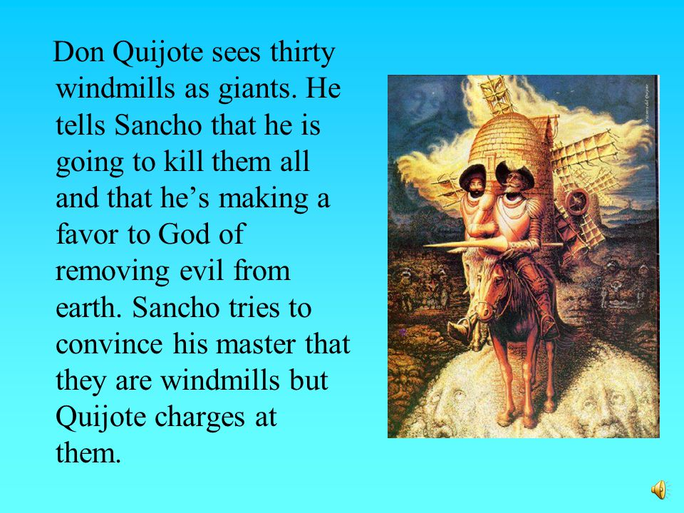 Story: Don Quijote Chapter 8 : The Windmills Adventure