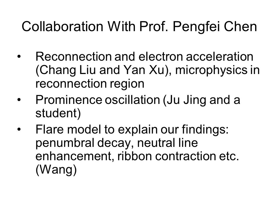 NIR Science Wenda Cao, Yan Xu, Na Deng and Sung- Hong Park WL Flare Faculae Intranetwork Fields (refer to J.