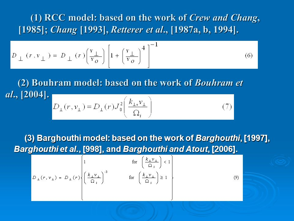 (1) RCC model: based on the work of Crew and Chang, [1985]; Chang [1993], Retterer et al., [1987a, b, 1994]. (1) RCC model: based on the work of Crew