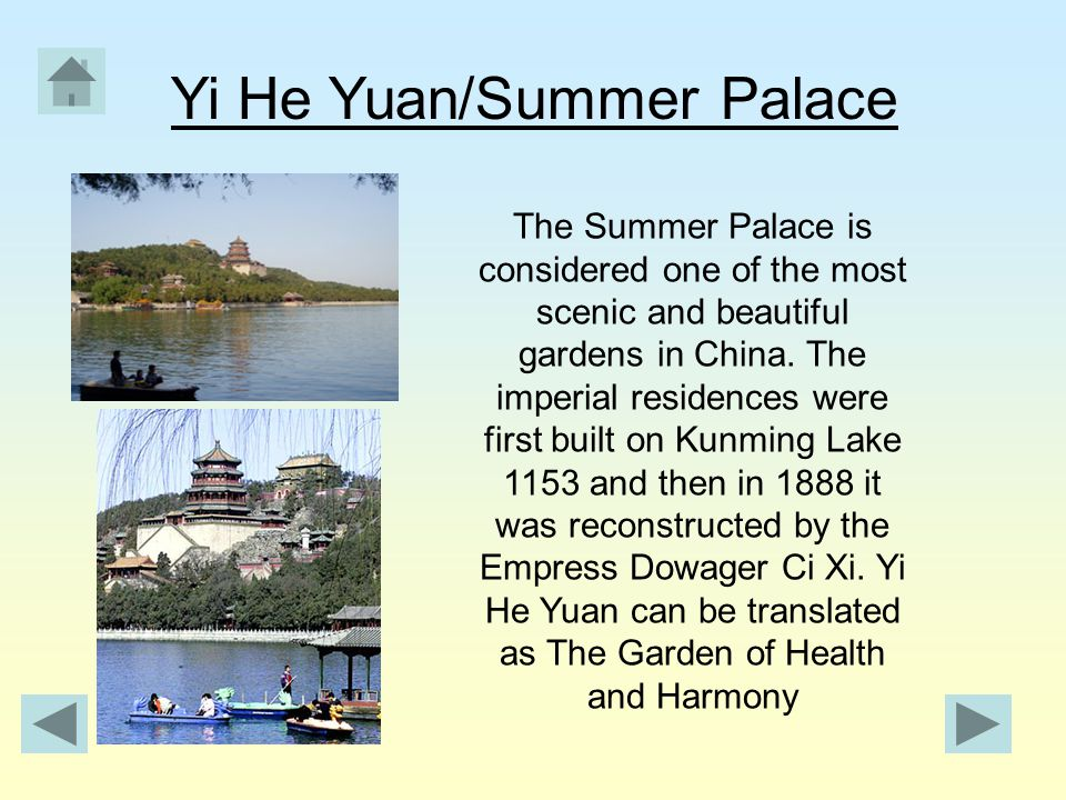The Summer Palace is considered one of the most scenic and beautiful gardens in China.