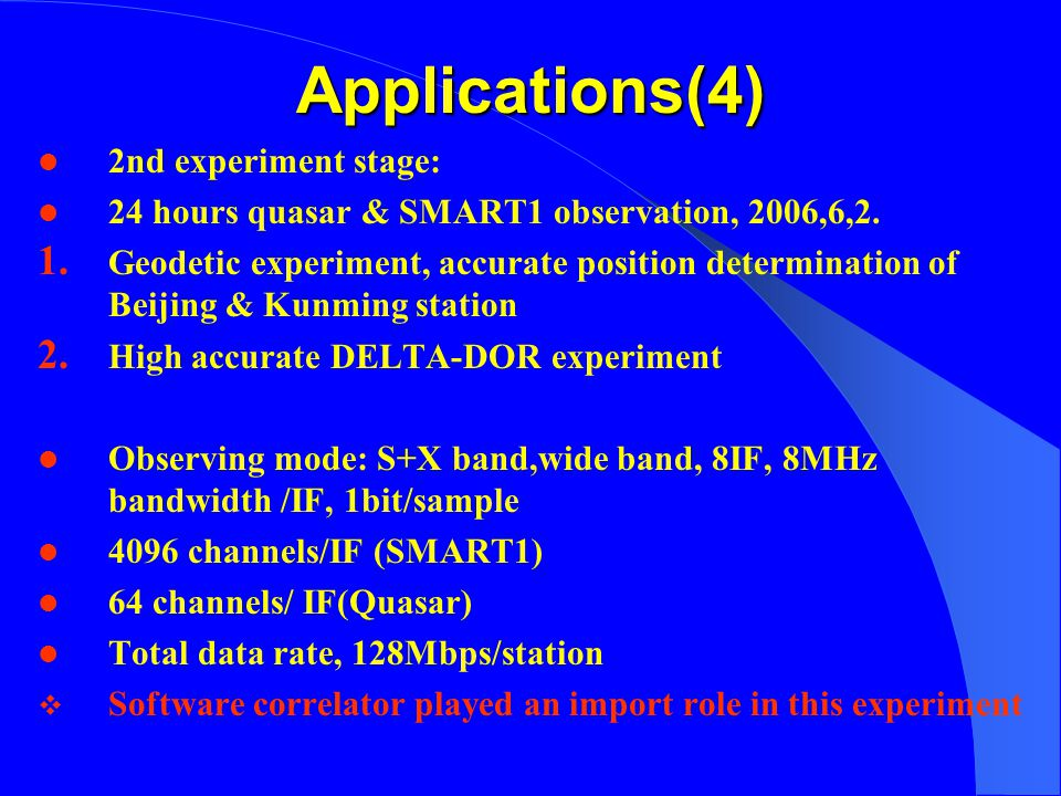 Applications(4) 2nd experiment stage: 24 hours quasar & SMART1 observation, 2006,6,2.