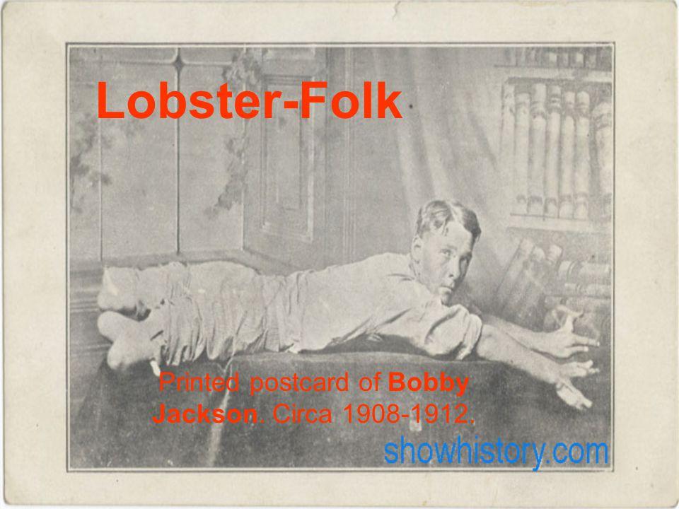 Lobster-Folk Printed postcard of Bobby Jackson. Circa 1908-1912.