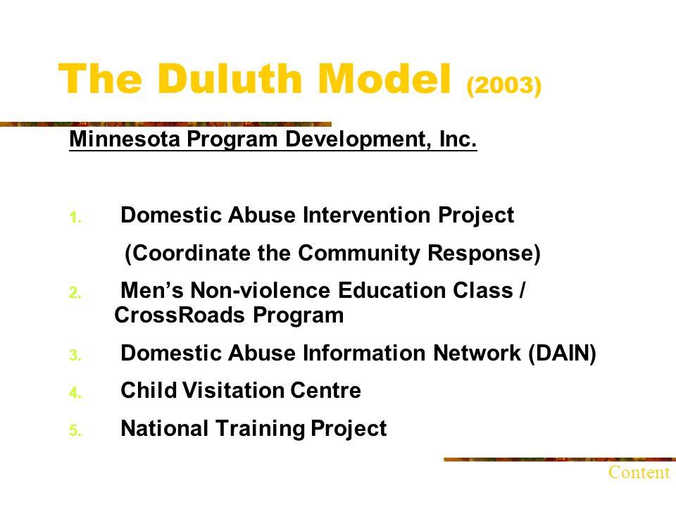 The Duluth Model (2003) Minnesota Program Development, Inc.
