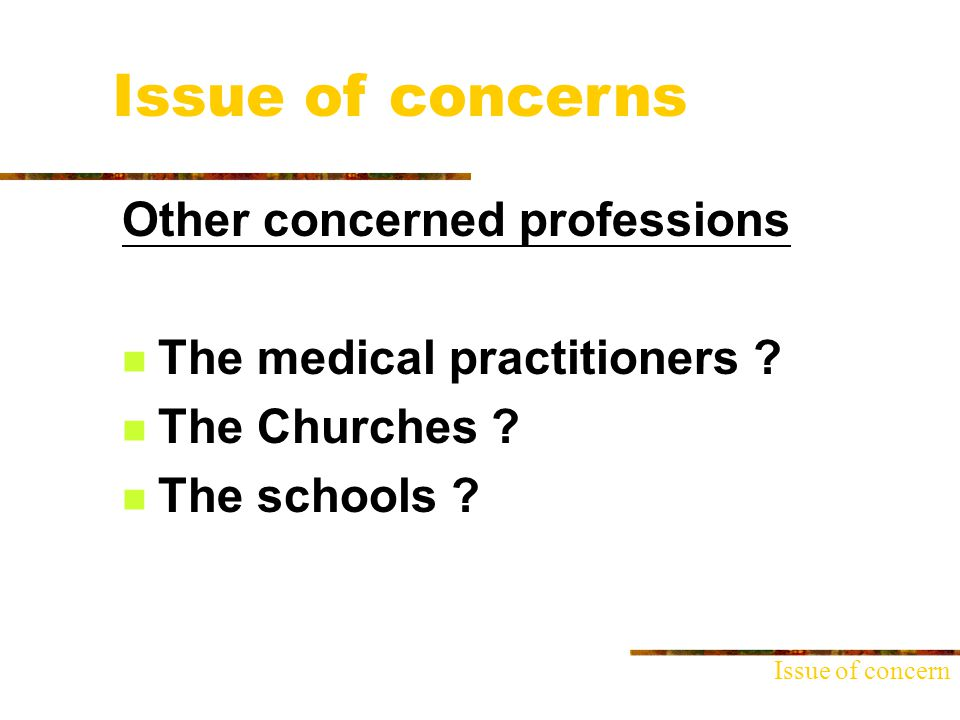 Other concerned professions The medical practitioners .