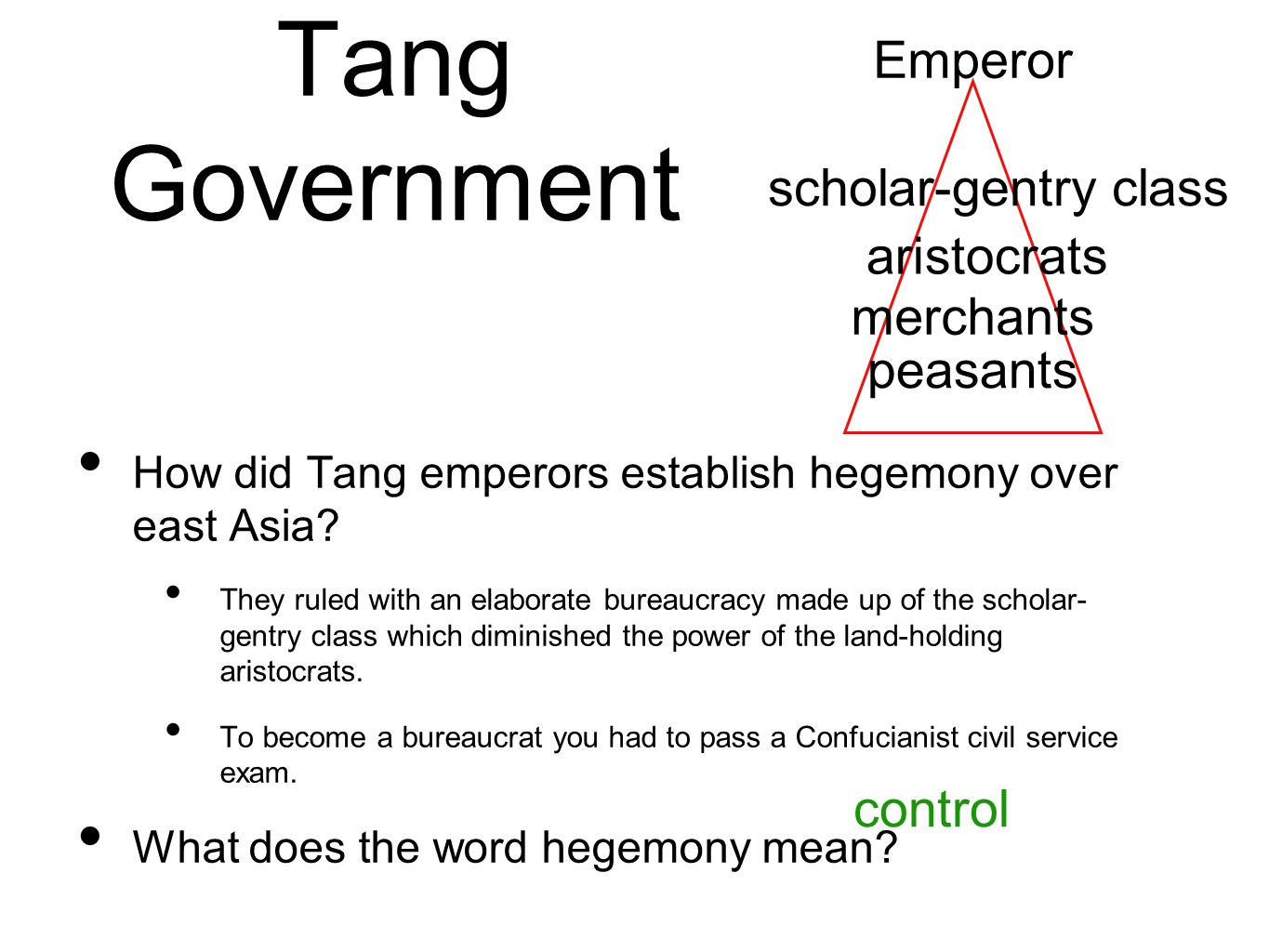 Tang Government How did Tang emperors establish hegemony over east Asia.