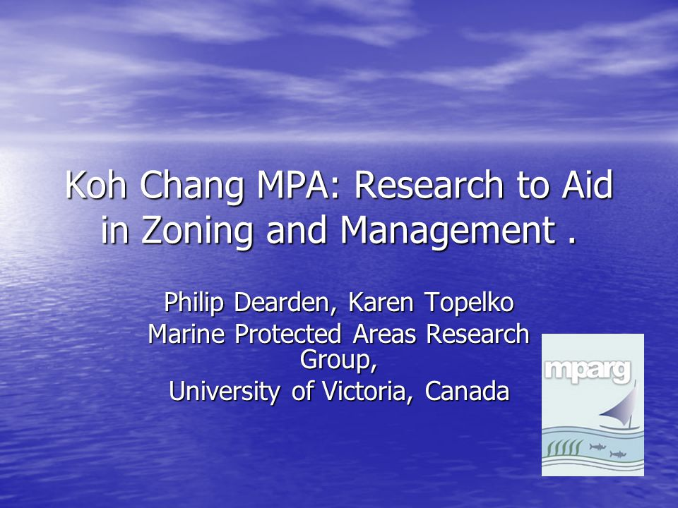 Koh Chang MPA: Research to Aid in Zoning and Management.