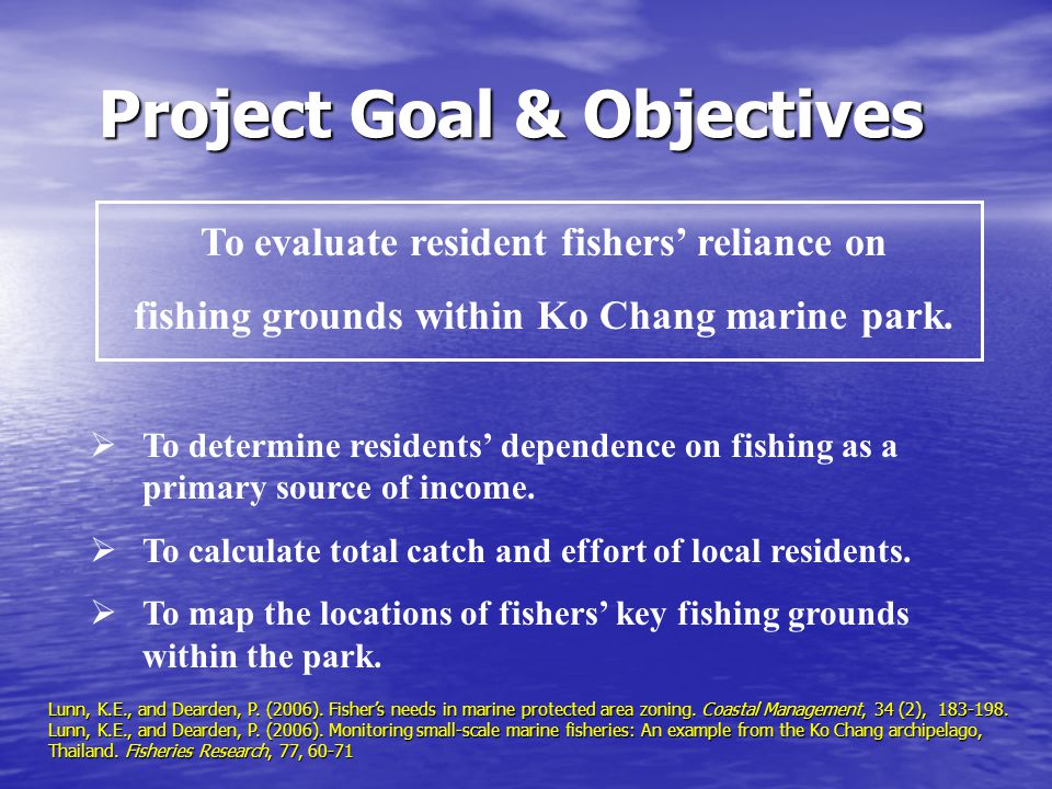 Key Findings  25-30% of households on Ko Chang relied on fishing as main source of year-round income  Fisheries-dependent villages located primarily in southern portion of park Objective 1: Residents' dependence on fishing as primary income source