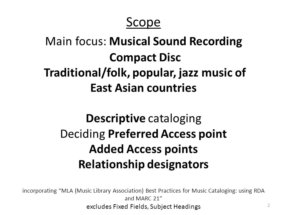 Folk music, popular music, jazz music In AACR2, the performers in popular and jazz music genre, was usually considered as creators by the nature of music.