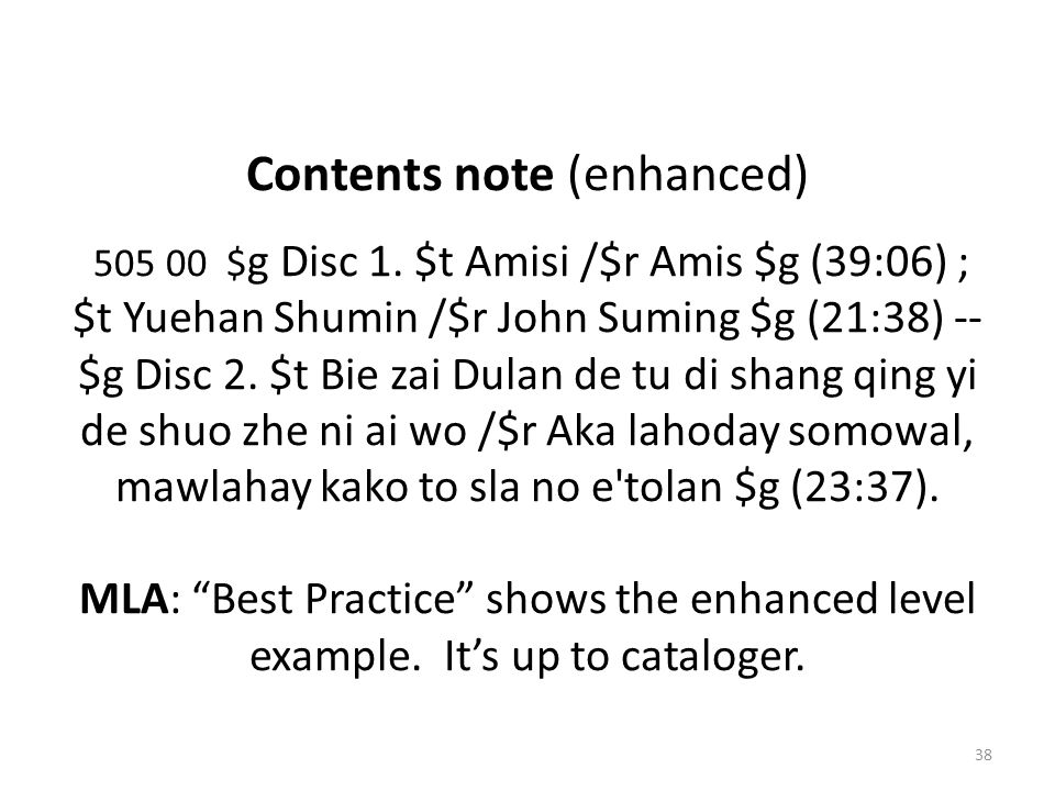 Contents note (enhanced) 505 00 $ g Disc 1.