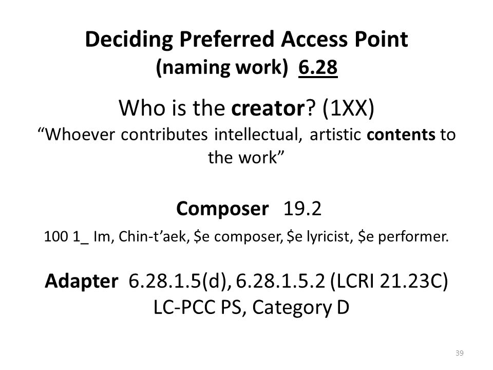 Deciding Preferred Access Point (naming work) 6.28 Who is the creator.