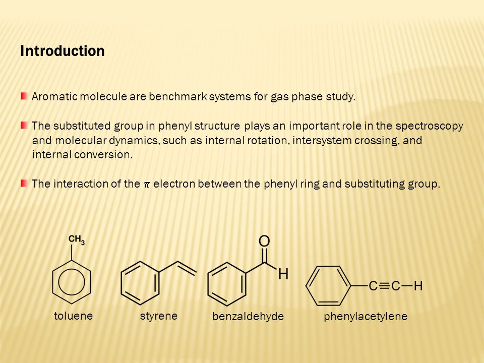  electron molecular orbitals of benzene, toluene, PA, and styrene  2,3  4,5 11 66