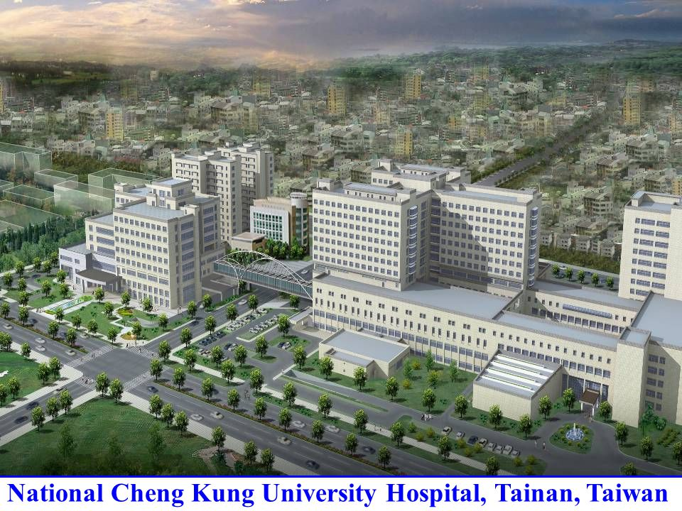National Cheng Kung University Hospital, Tainan, Taiwan