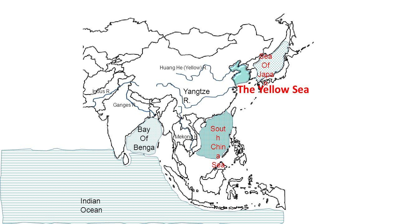 Ganges R. Huang He (Yellow) R. Indus R. Yangtze R. Bay Of Benga l Sea Of Japa n The Yellow Sea Sout h Chin a Sea Mekong R. Indian Ocean