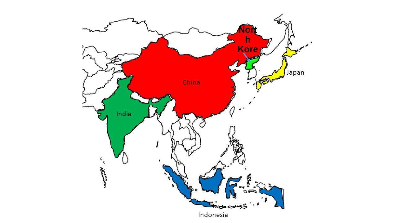China Nort h Kore a India Indonesia Japan