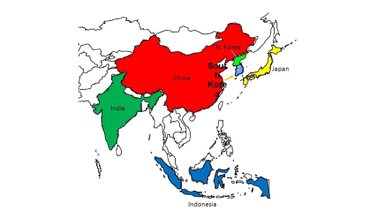 China Sout h Kore a India Indonesia Japan N. Korea
