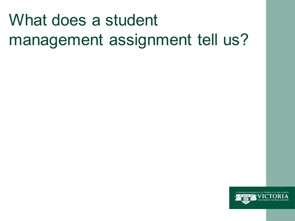 What does a student management assignment tell us?
