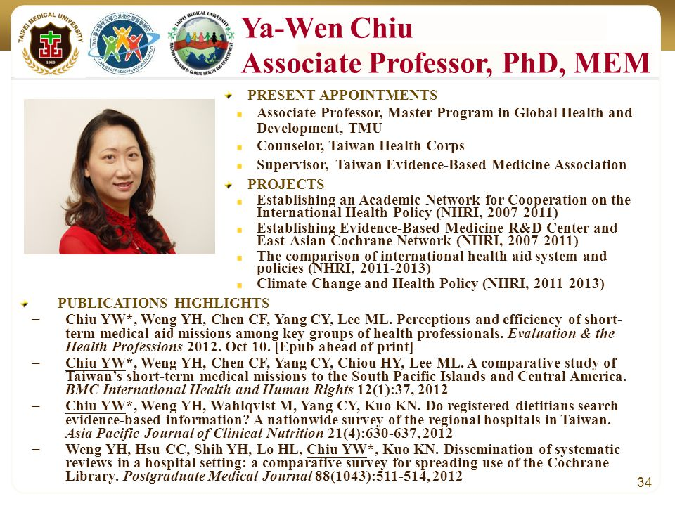 34 PUBLICATIONS HIGHLIGHTS – Chiu YW*, Weng YH, Chen CF, Yang CY, Lee ML.