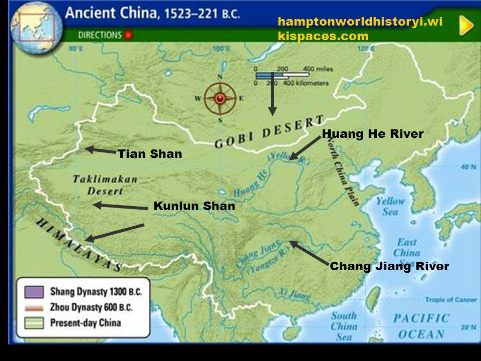 hamptonworldhistoryi.wi kispaces.com Huang He River Chang Jiang River Kunlun Shan Tian Shan