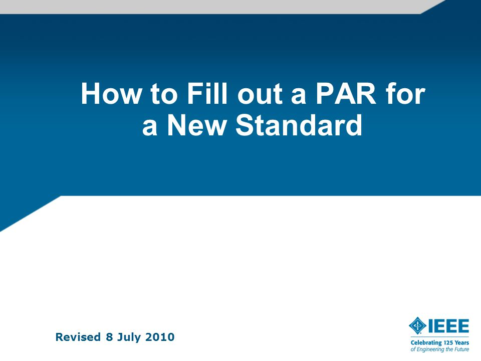 PAR for a New IEEE Standard Page 1 (cont.) 12