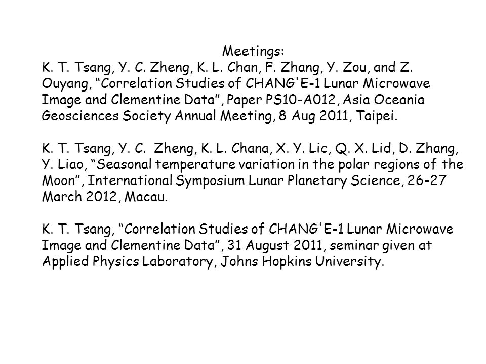 Meetings: K. T. Tsang, Y. C. Zheng, K. L. Chan, F.