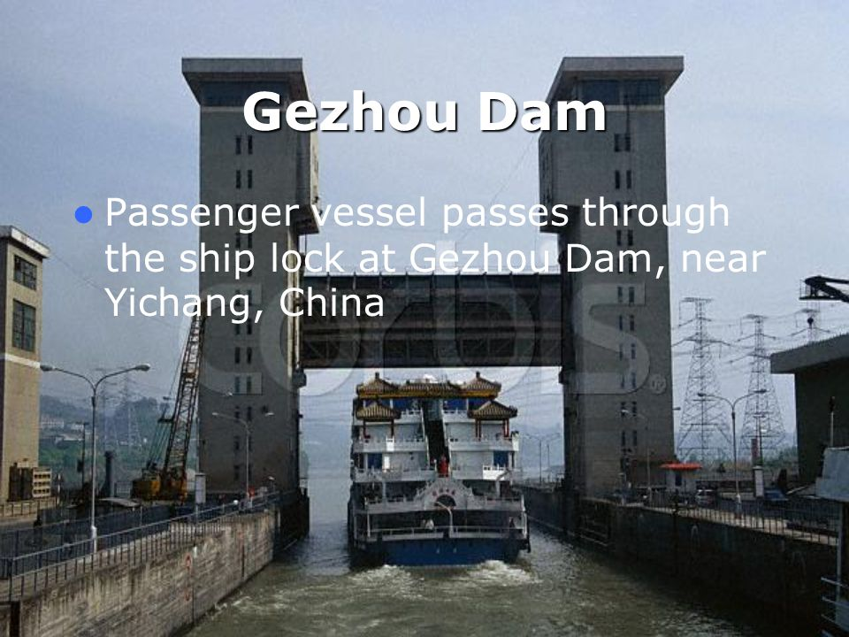 Gezhou Dam Passenger vessel passes through the ship lock at Gezhou Dam, near Yichang, China