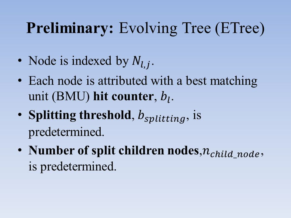 Preliminary: Evolving Tree (ETree)