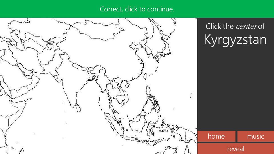 homemusic Incorrect, try again! reveal Correct, click to continue. Click the center of Kyrgyzstan