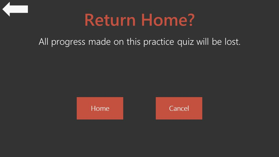 Return Home All progress made on this practice quiz will be lost. HomeCancel