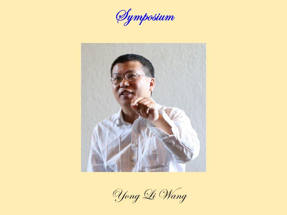 Symposium Yong Li Wang