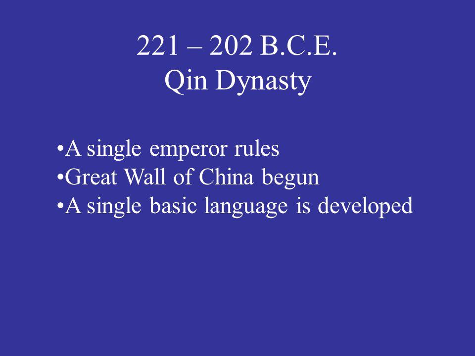 221 – 202 B.C.E.