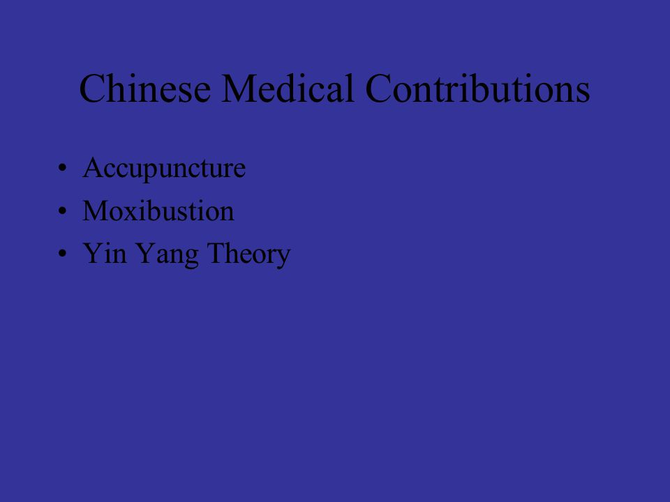Chinese Medical Contributions Accupuncture Moxibustion Yin Yang Theory