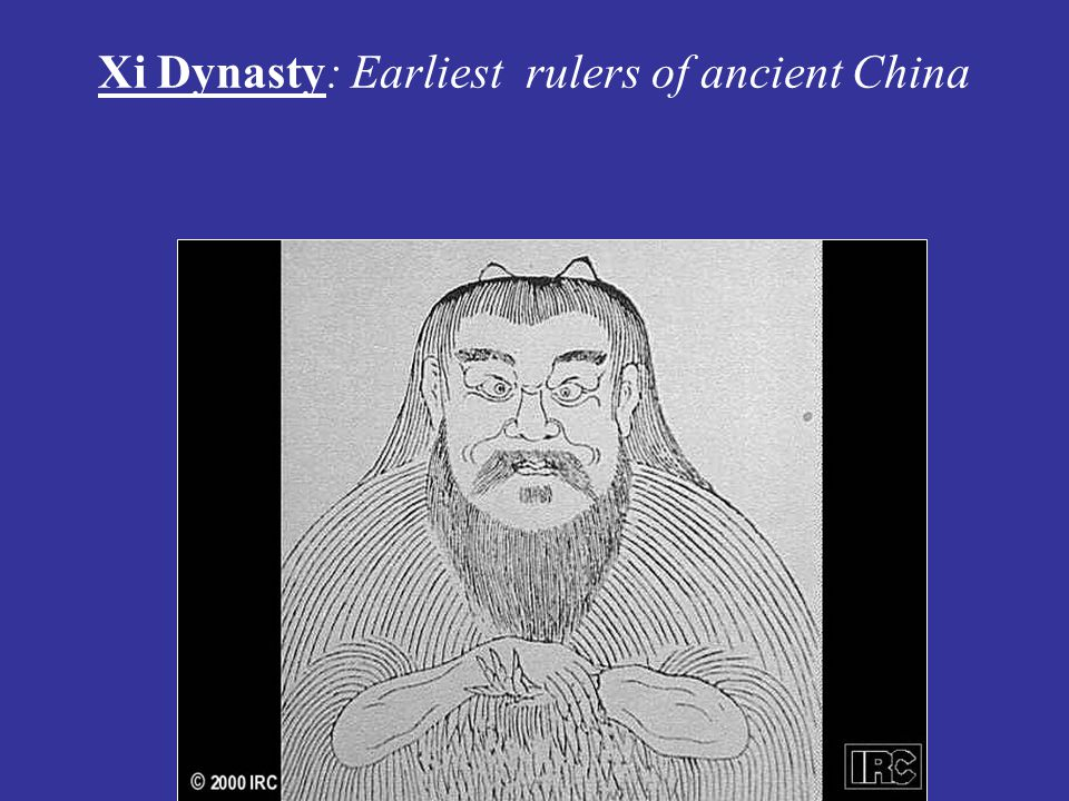 Xi Dynasty: Earliest rulers of ancient China