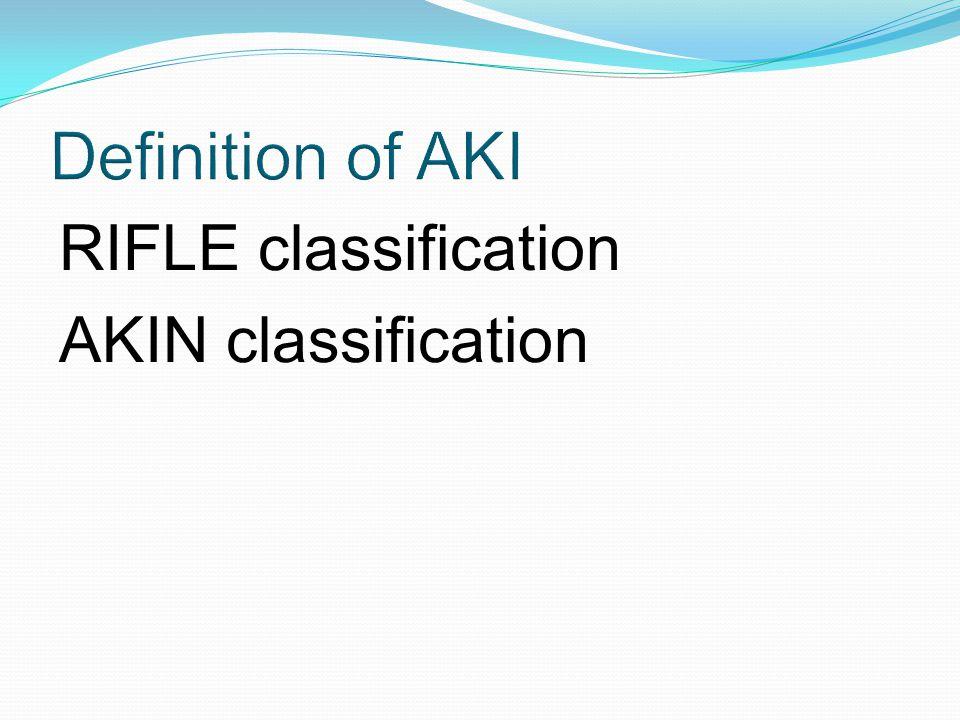 RIFLE classification AKIN classification