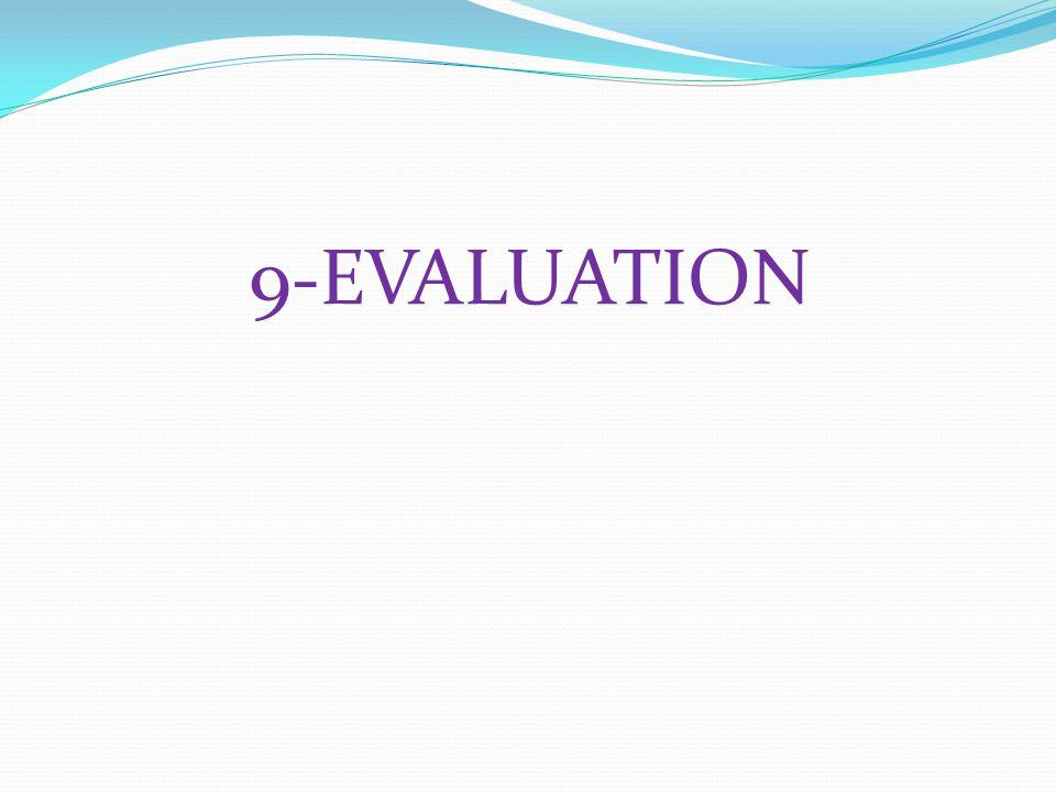 9-EVALUATION