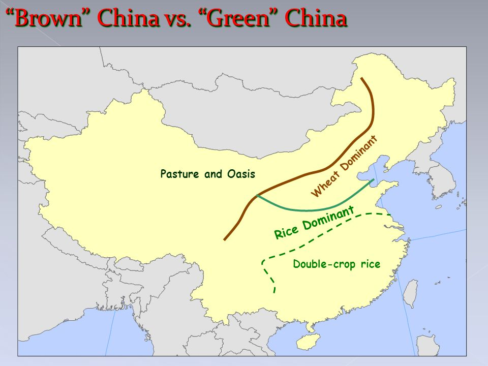 Brown China vs. Green China Rice Dominant Wheat Dominant Pasture and Oasis Double-crop rice
