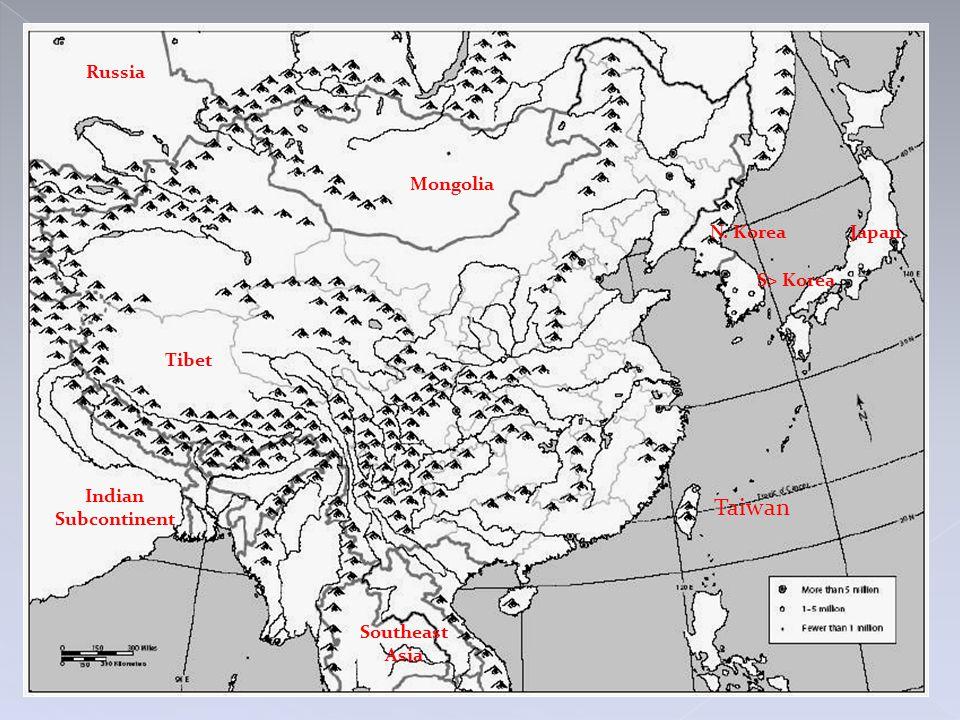 Mongolia Russia Tibet Indian Subcontinent Southeast Asia Taiwan N. Korea S> Korea Japan