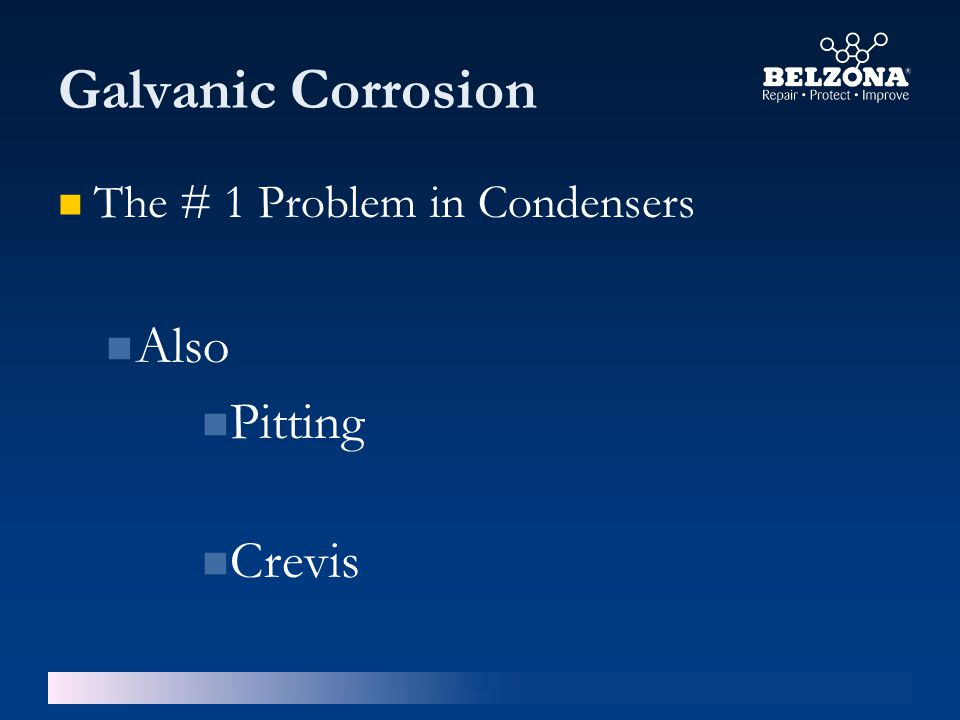 Galvanic Corrosion The # 1 Problem in Condensers Also Pitting Crevis