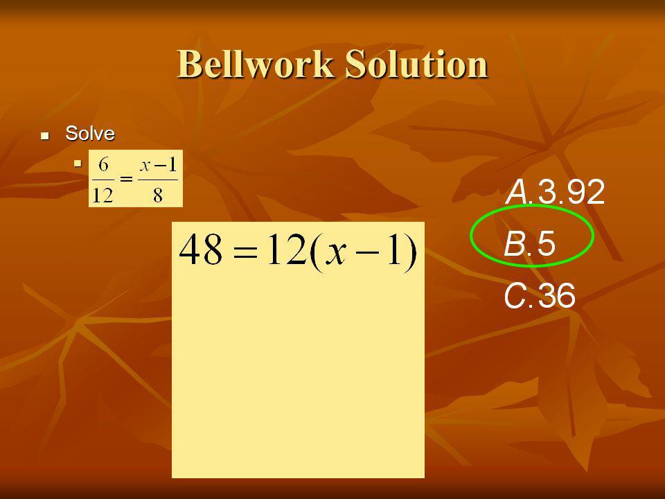 Bellwork Solution Solve Solve